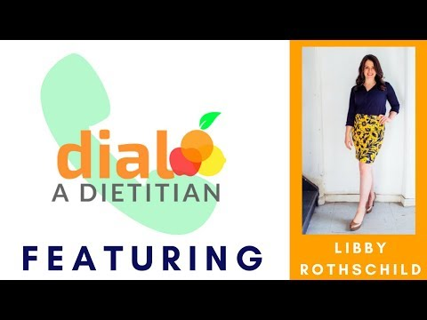 Lecturer, Coach and Outpatient Dietitian Interview: Libby Rothschild | Dial a Dietitian Episode 1