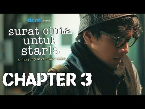Surat Cinta Untuk Starla Short Movie - Chapter #3