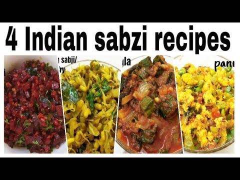 4 Indian sabzi recipes/4 quick & easy side dishes