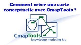 Cmap Tools tutoriel français - Comment créer une carte conceptuelle ?