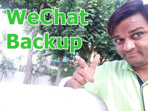 How to Backup/Restore WeChat History 2018 | WeChat Tips & Tricks