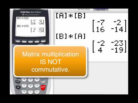 How To Multiply Matrices Using Your TI-84
