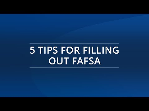 5 Tips for Filling Out FAFSA