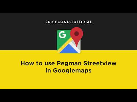 Use Google street view in Googlemaps | Google Maps Tutorial #4