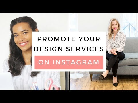 How To Promote Your Design Services On Instagram