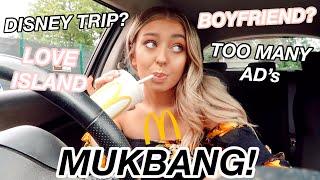 MCDONALD'S MUKBANG! Disney Trip, Too Many Ad's, Love Island and Am I Single?