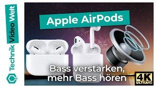 AirPods Bass verstärken 🔊 Mehr Bass AirPods Pro