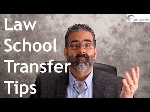 Law School Transfer Tips