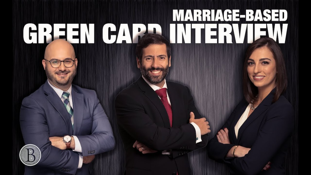 MARRIAGE-BASED GREEN CARD INTERVIEW Ultimate Guide