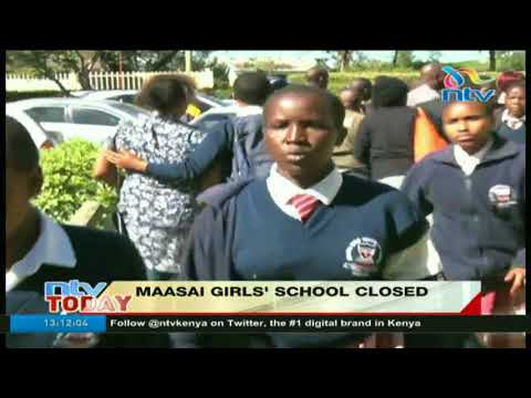 Maasai Girls' School, in Narok, closed over claims of sexual harassment