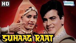 Suhaag Raat {HD} -  Jeetendra - Rajshree - Sulochana Latkar - Mehmood  - Old Hindi Movie