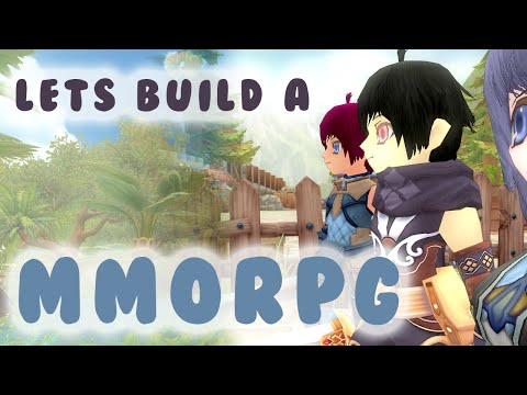 Lets Build A MMORPG - Part 1