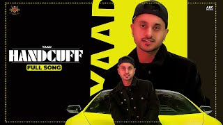 HANDCUFF - Yaad (Official Video) Manna Music   Minister Music   A Name To Remember (Album)