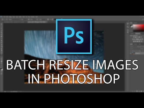 Batch Resize Images in Photoshop CC
