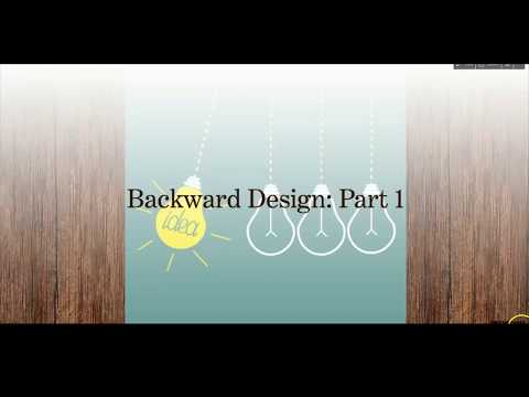 Backward Design: Part 1