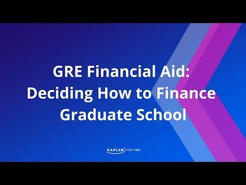 GRE Financial Aid: Deciding How to Finance Graduate School | Kaplan Test Prep