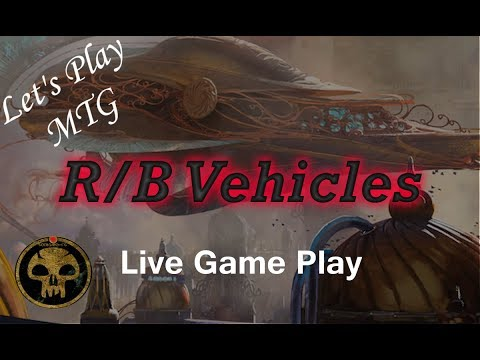 Let's Play MTG: R/B Vehicles in Dominaria Standard!