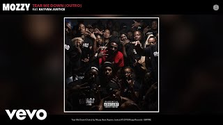 Mozzy - Tear Me Down (Outro) (Audio) ft. Rayven Justice