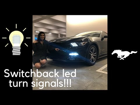 2017 FORD MUSTANG SWITCHBACK TURN SIGNALS INSTALL & NIGHT TIME VIEW!!!!