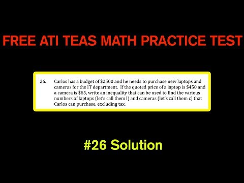 ATI TEAS MATH Number 26 Solution - FREE Math Practice Test - Setting Up An Inequality