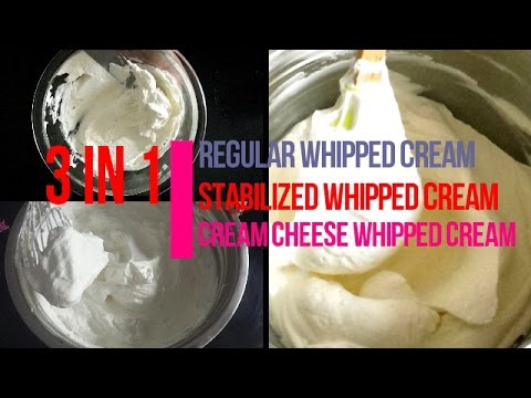 WHIPPED CREAM RECIPE 3 WAYS | REGULAR  ; STABILIZED  & CREAM CHEESE WHIPPED  FROSTING | HOW TO MAKE