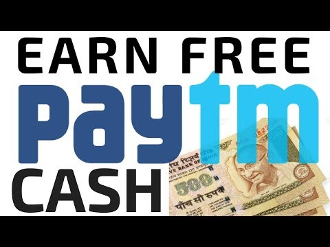 Earn free Paytm Cash , Start immediately