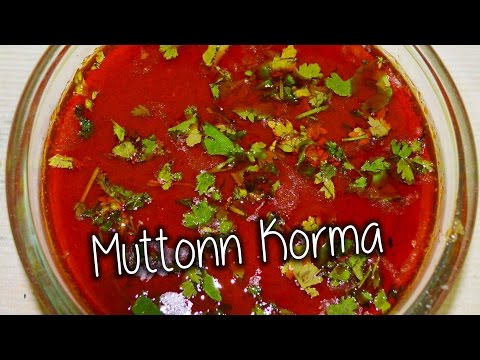 Mutton Korma Recipe  By Chef Shaheen