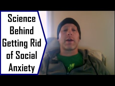 The Science Behind Getting Rid Of Social Anxiety