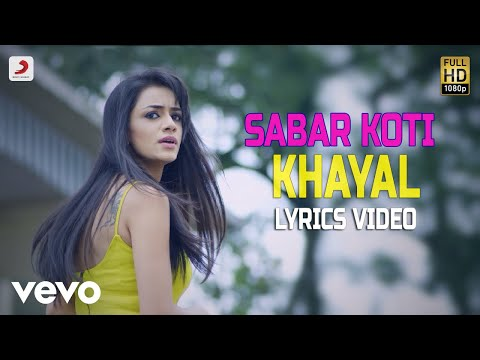 Khayal - Lyrics Video | Sabar Koti
