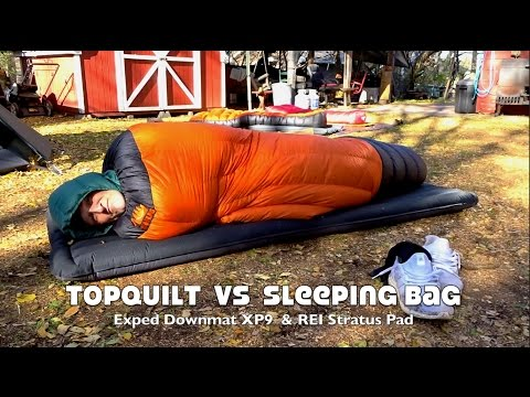 Top Quilt Versus Sleeping Bag on Ground