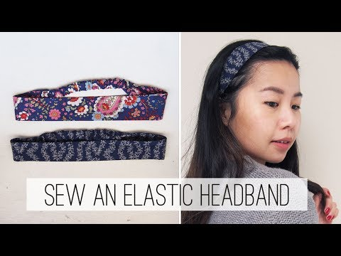 Sew an Elastic Headband DIY   Sew Easy Please