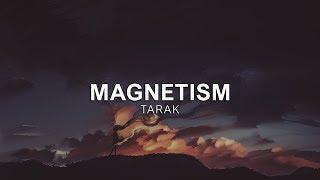 TARAK - Magnetism [Vibes Release]