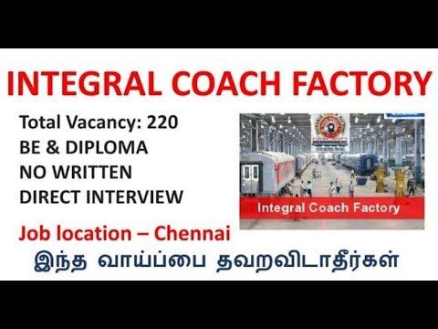 ICF   integral coach factory   220 posts   diploma and BE   NO fees