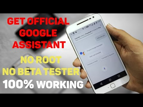 Get Official Google Assistant on any Marshmallow & NOUGAT Phone just now without ROOT ✔