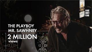 THE PLAYBOY MR.SAWHNEY I JACKIE SHROFF I BARREL SELECT LARGE SHORT FILMS