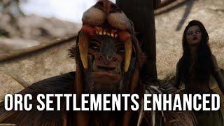 Skyrim Orc Settlements Enhanced 8k Texture Overhaul