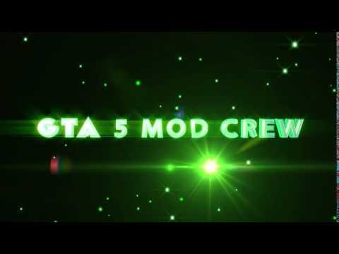 GTA 5 MOD CREW intro