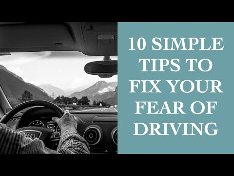 How To Overcome Your Fear Of Driving I The Speakmans