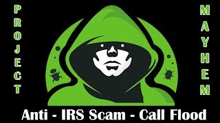 Revenge on a IRS Phone Scamming Company - Call Flooder
