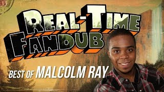 Download Real-Time Fandub - The Best of Malcolm Ray - Promotional Trailer Video