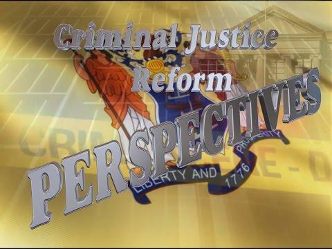 Criminal Justice Reform Perspectives: Division of Criminal Justice