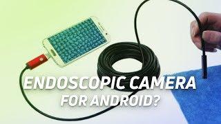 Endoscopic Camera for Android - On Screen Fingerprint Scanner - AR Going Mainstream?