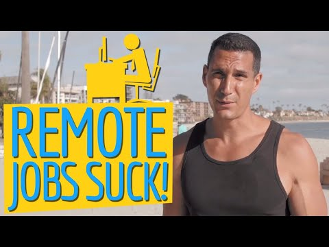 Why Do Remote Jobs S**K!: Don't Work From Home!