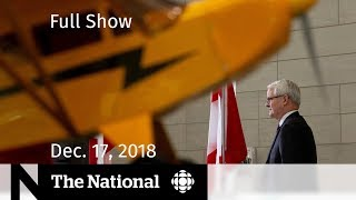 The National for December 17, 2018 — Passenger Rights, Chinese Tourism, Opioids Frontline