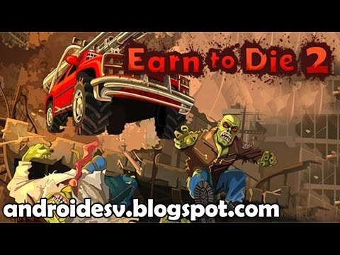 Earn to Die 2 Para Android !! NUEVO JUEGO !! [HD]