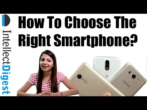 How to Choose The Best Smartphone As Per Your Need? Step By Step Tutorial | Intellect Digest