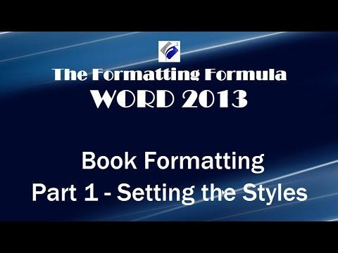 Word 2013   Book Formatting Part 1 Setting the Styles