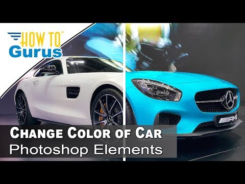 How to Change the Color of a White Car in Adobe Photoshop Elements 2018 15 14 13 12 11 Tutorial