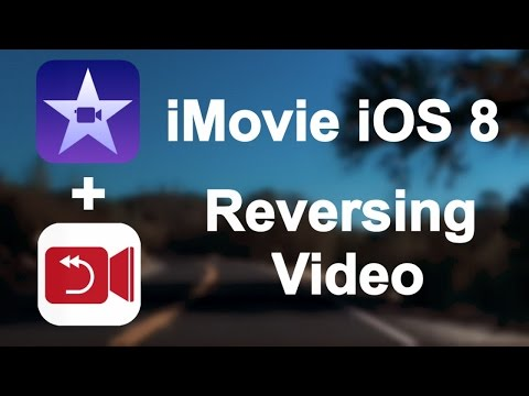 iMovie for iOS 8 - How to Reverse a Video Clip