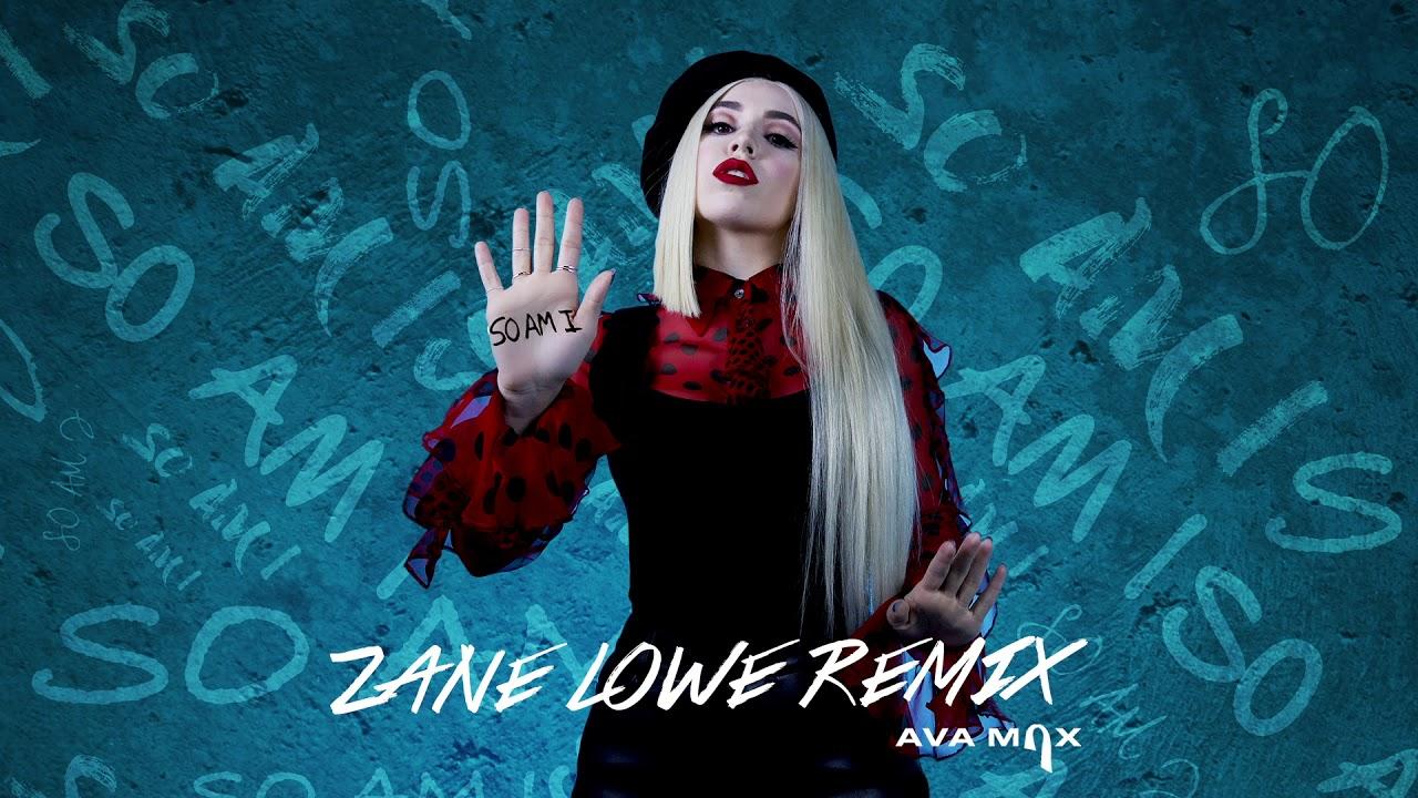 Ava Max - So Am I (Zane Lowe Remix)